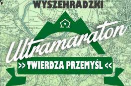 Przemyśl Wydarzenie Bieg III Wyszechradzki Ultramaraton Twierdza Przemyśl
